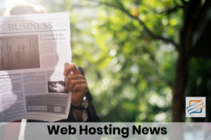 Web Hosting News